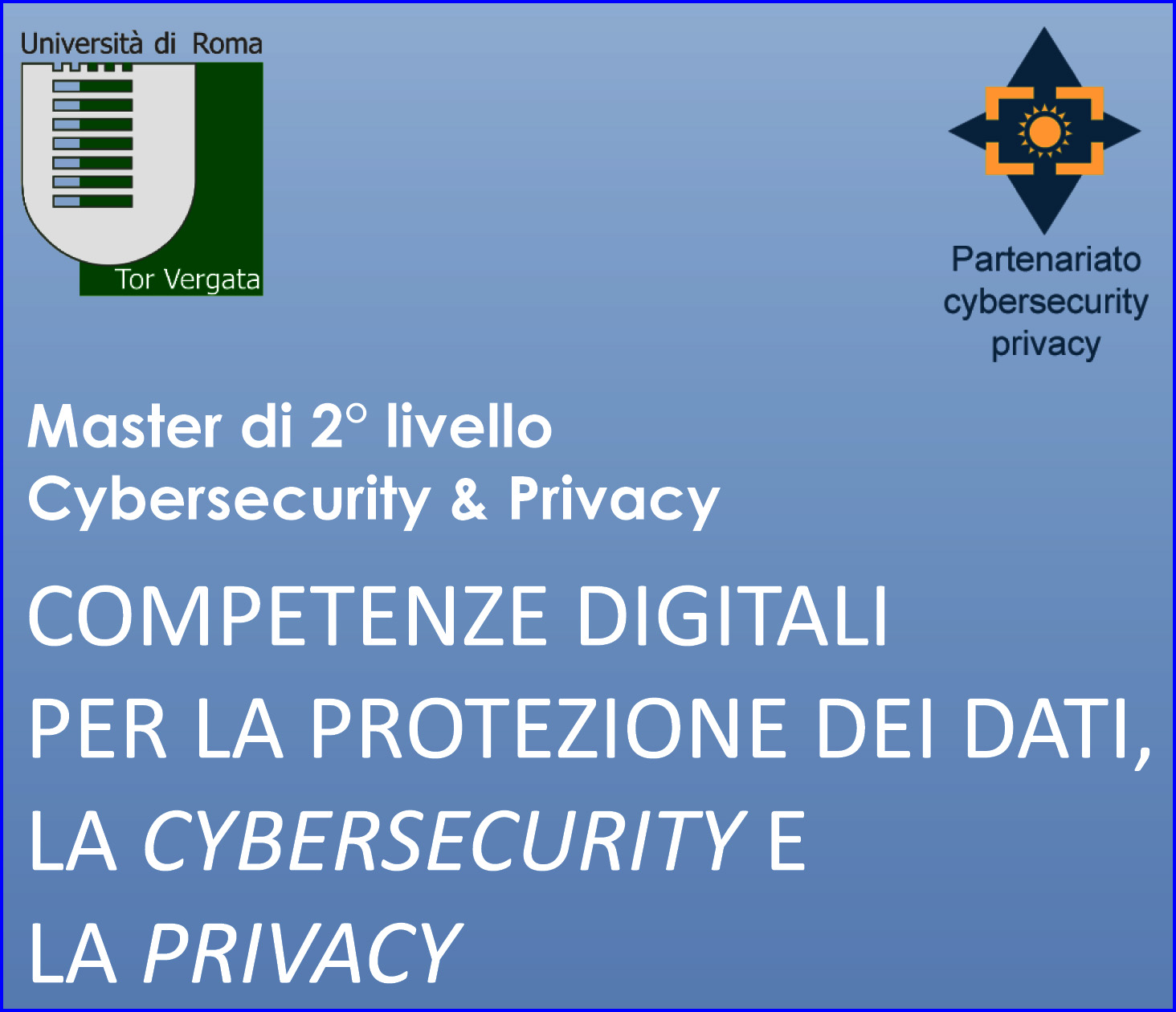Master di 2° livello in Cybersecurity & Privacy
